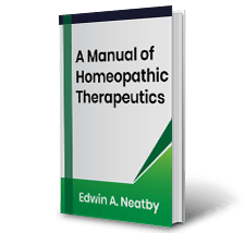 A Manual of Homeopathic Therapeutics by Edwin A. Neatby Book