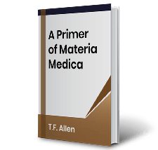 A Primer of Materia Medica by T.F. Allen Book