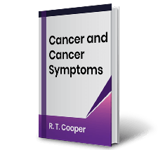 Cancer and Cancer Symptoms by R.T Cooper