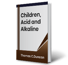 Children, Acid and Alkaline by Thomas C.Duncan Book