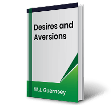 Desires and Aversions by W.J. Guernsey Book