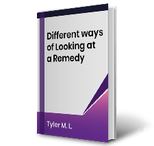 Different ways of Looking at a Remedy by Tyler M.L. Book