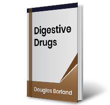 Digestive Drugs by Douglas Borland