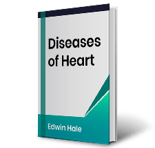 Diseases of Heart by Edwin Hale