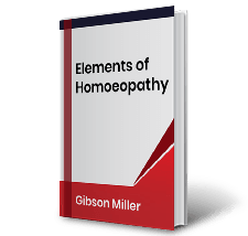 Elements of Homoeopathy by Gibson Miller Book