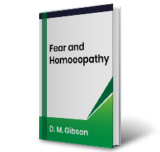 Fear and Homoeopathy by D. M. Gibson