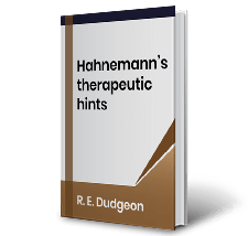 Hahnemanns therapeutic hints by R.E.Dudgeon Book