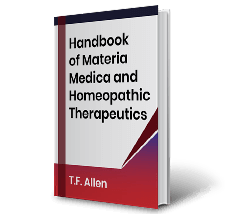 Handbook of Materia Medica and Homeopathic Therapeutics by T.F. Allen Book