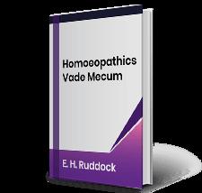 Homoeopathics Vade Mecum by E.H. Ruddock