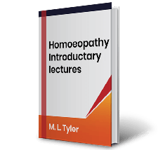 Homoeopathy Introductary lectures by M.L. Tyler Book
