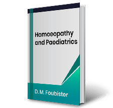 Homoeopathy and Paediatrics by D.M. Foubister