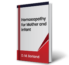 Homoeopathy for Mother and infant by D.M.Borland
