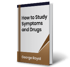 How to Study Symptoms and Drugs by George Royal Book