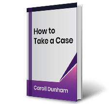 How to Take a Case by Caroll Dunham Book