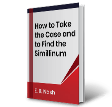 How to Take the Case and to Find the Simillinum by E.B. Nash Book