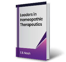 Leaders in Homeopathic Therapeutics by E.B. Nash Book