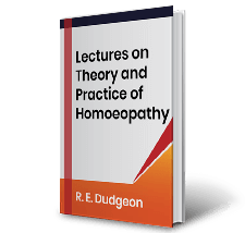 Lectures on Theory and Practice of Homoeopathy by R.E. Dudgeon Book