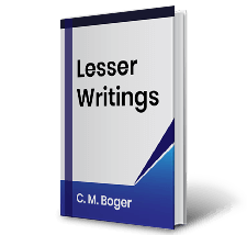 Lesser Writings C.M. Boger Book