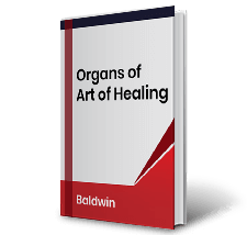 Organs of Art of Healing by Baldwin Book