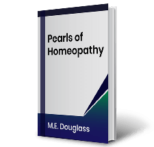 Pearls of Homeopathy by M.E. Douglass Book