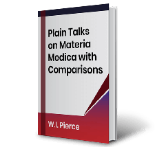 Plain Talks on Materia Medica with Comparisons by W.I. Pierce Book