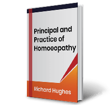 Principal and Practice of Homoeopathy by Richard Hughes Book