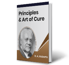 Principles and Art of Cure by H.A. Roberts Book