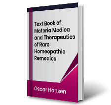 Text Book of Materia Medica and Therapeutics of Rare Homeopathic Remedies by Oscar Hansen Book