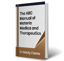 The ABC Manual of Materia Medica and Therapeutics by G. Hardy Clarke Book