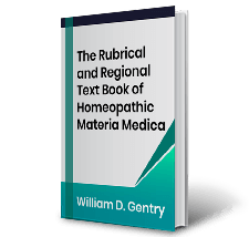 The Rubrical and Regional Text Book of Homeopathic Materia Medica by William D. Gentry Book