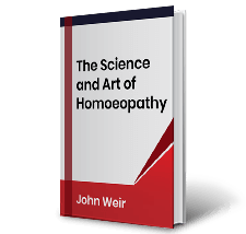 The Science and Art of Homoeopathy by John Weir Book