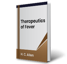 Therapeutics of Fever by H.C. Allen