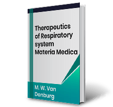 Therapeutics of Respiratory system Materia Medica by M.W.Van Denburg