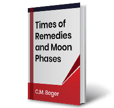 Times of Remedies and Moon Phases by C.M. Boger Book