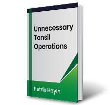 Unnecessary Tonsil Operations by Petrie Hoyle